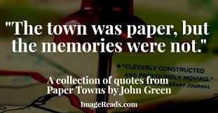 Paper Towns Quotes Awesome 48 Heavy Quotes From John Green's Paper Towns ImageReads