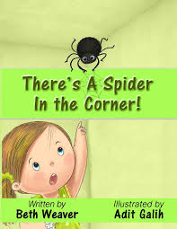 There's A Spider In The Corner!: Weaver, Beth, Galih, Adit: 9798674835981:  Amazon.com: Books