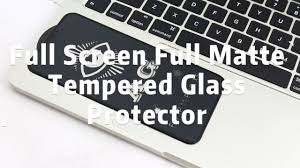 11D AG <b>Full Matte Full</b> Screen <b>Tempered Glass</b> Film - YouTube