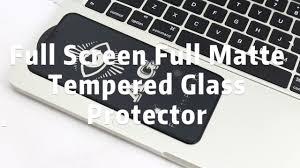 11D AG <b>Full Matte Full</b> Screen <b>Tempered Glass</b> Film - YouTube
