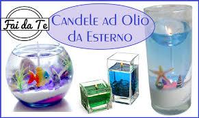 Candele ad olio per esterni fai da te diy oil candle youtube