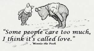Winnie The Pooh Quotes About Love Impressive EQ Best Quote By Winnie The Pooh Some People Care Too Much I
