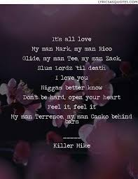 Love My Man Quotes Adorable Killer Mike All 48 U Niecy's Song It's All Love My Man Mark My