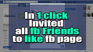 send invitation to all facebook friends to like your fb page in just one in hindi