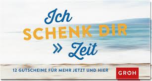 Ich Schenk Dir Zeit Gutscheinbuch Amazonde Joachim Groh Bã¼cher