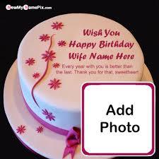 wife happy birthday cake wishes name