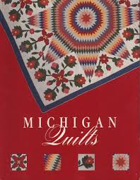 Michigan Quilts: 150 Years of a Textile Tradition by Ruth Fitzgerald & 576399 Adamdwight.com