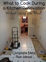 What To Cook And Eat During A Kitchen Renovation Complete Meal Plan