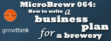 Microbrewr 064: How To Write A Business Plan For A Brewery - Microbrewr
