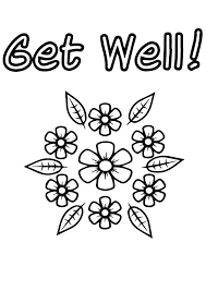 Small Picture Get well soon coloring pages with flowers ColoringStar