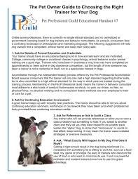 the pet professional guild british isles advocacy handout unlike some professions there is currently no single ethical standard and no centralized or government licensing board for dog trainers and behavior