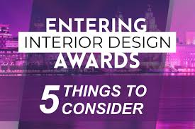 Society Of British And International Design Entering Interior Design Awards 5 Things To Consider