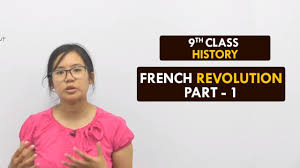 french revolution part french society in late th century french revolution part1 french society in late 18th century shefali khunnu hindi