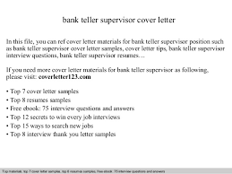 Cover Letter For A Teller Job Bank Teller Supervisor Cover Letter
