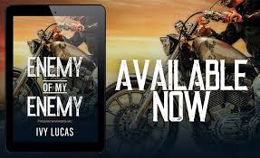 Enemy of My Enemy by Ivy Lucas - Release Blitz - The Clipped Nightingale