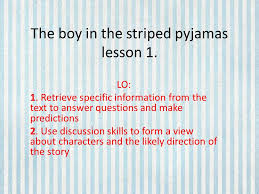 the boy in the striped pyjamas lesson ppt video online  the boy in the striped pyjamas lesson 1