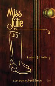 miss julie essay reflective statement miss julie ib literature online