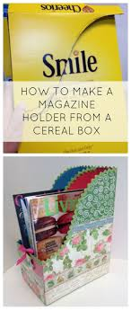 Magazine Holder From Cereal Box how to make a magazine holder from a cereal box awesome way to 40
