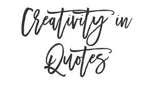 Creativity Quotes Delectable Creativity In Quotes Handmade Loves