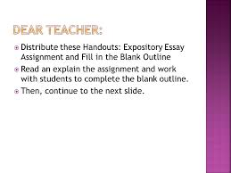 utilizing the writing process and an outline to create structured distribute these handouts expository essay assignment and fill in the blank outline iuml130158 read