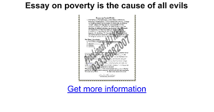 essay on poverty is the cause of all evils google docs