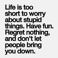 Lifes Too Short Quotes