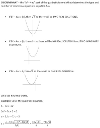 we can determine if the solution s to a quadratic equation will be real or imaginary using the discriminant of the quadratic formula