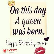 Happy Birthday To Me Quotes 47 Amazing Birthday Message For Myself Funny Birthday Wishes To Me Images