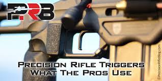Best Trigger What The Pros Use Precisionrifleblog Com