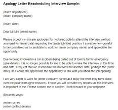rescheduling an interview apology letter unable to attend interview arry farrel