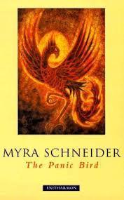 The Panic Bird : Myra Schneider : 9781900564212