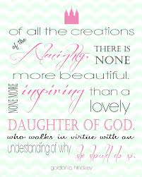 Beautiful Young Lady Quotes Best Of LDS Quote For Young Woman Printable DAUGHTER Pinterest Young