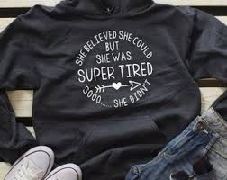 Sweatshirts With Quotes Cool Hoodies With Sayings Etsy