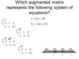 1 which augmented matrix represents the following system