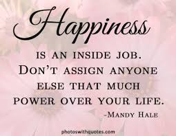 Writers Quote Wednesday HAPPINESS The Writer Next DoorVashti Q New A Quote About Happiness
