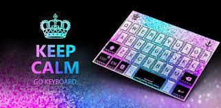 <b>Keep Calm GO</b> Keyboard theme - Apps on Google Play