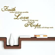 Faith And Love Quotes Inspiration Faith For Love Quotes Also Faith Love Hope For Prepare Perfect Faith