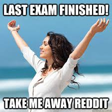 Last exam finished! take me away reddit - Emancipated Emily ... via Relatably.com