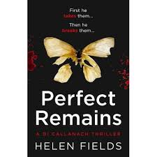 Perfect Remains (a Di Callanach Thriller, Book 1) - By Helen Fields  (Paperback) : Target