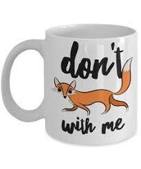 Find the newest coffee fox meme. 18 Meme Mugs Ideas Mugs Novelty Mugs Personalized Mugs