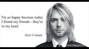 Kurt Cobain Love Quotes And Kurt Cobain Quotes And Sayings That Will