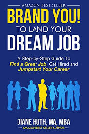 Find Your Career Brand You To Land Your Dream Job A Step By Step Guide To Find A Great Job Get Hired Jumpstart Your Career