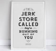 Quote Posters Fascinating Ten Seinfeld Quote Posters In Stunning Typography