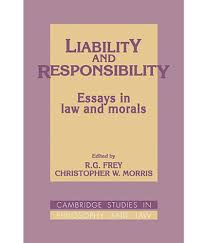 responsibility essays essay for students english essays for liability and responsibility essays in law and morals buy liability and responsibility essays in law and