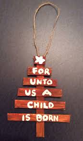 Popsicle stick Christmas Tree Ornament, Isaiah's prophecy about Jesus. Made  these (unpainted) for the Sunday School kids to decorate after learning  about ...
