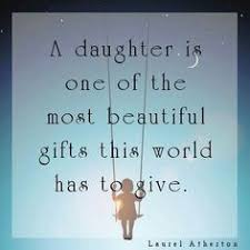 Beautiful Quotes For A Daughter Best Of My Beautiful Daughters Inside And Out My Girls My World