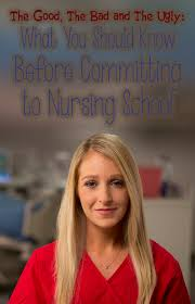 Why Do I Wanna Be A Nurse What You Should Know Before Committing To Nursing School Good Bad