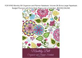 monthly bill organizer notebook for ipad monthly bill organizer and planner notebook volume 39 extr