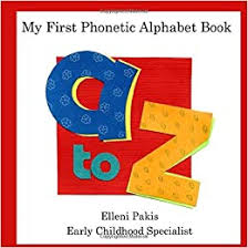 See phonetic symbol for a list of the ipa symbols used to represent the phonemes of the english language. My First Phonetic Alphabet Book Pakis Elleni Bagawde Leena 9780578670669 Amazon Com Books