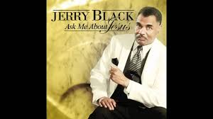 Rev. Jerry Black - Ask Me About Jesus (Audio) - YouTube